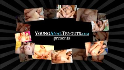 Young Anal Tryouts - Anal virg